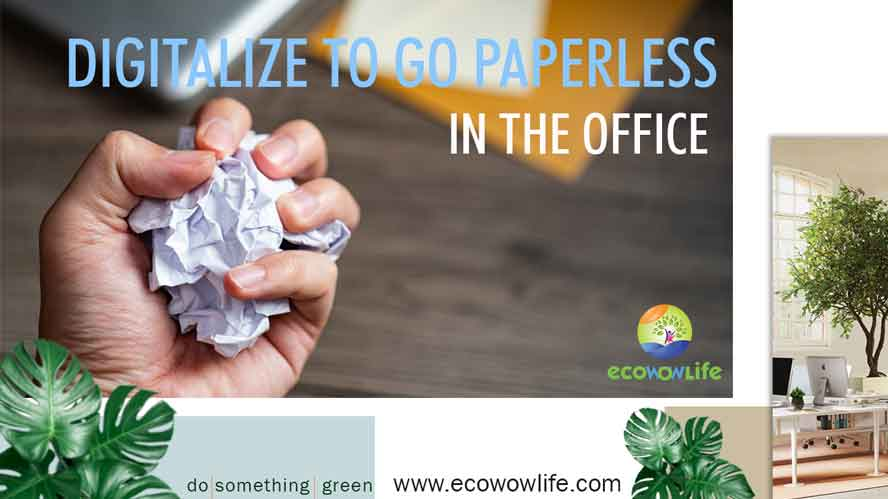 Greening office tips Digitalize to go paperless
